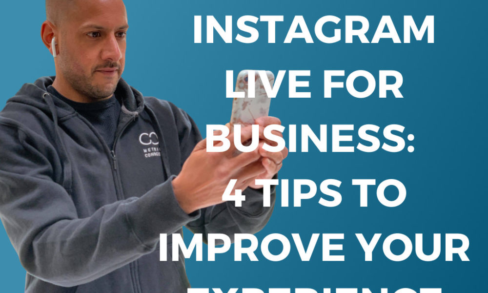 Tips on improving an Instagram Live experience