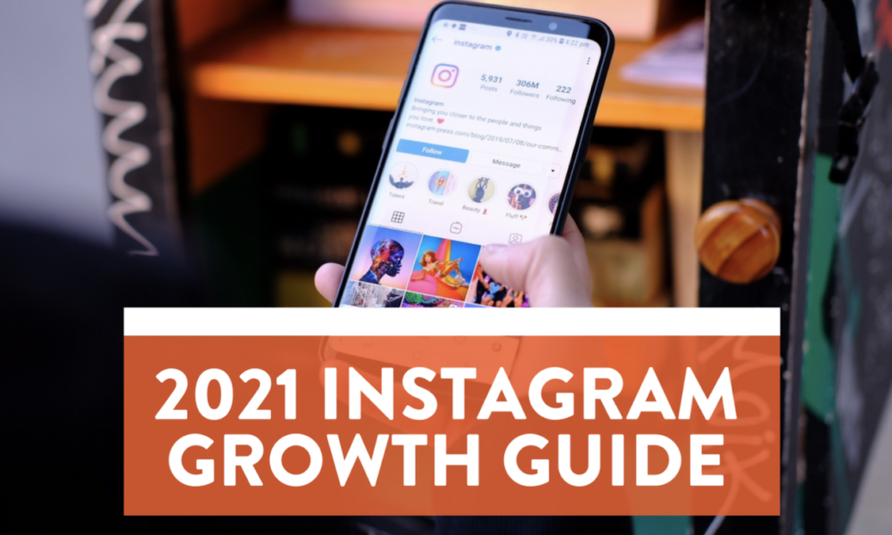 7 Awesome Ways to Get More Instagram Followers in 2021 Organically